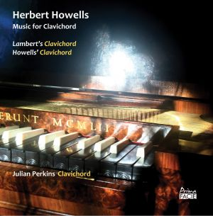 Herbert Howells: Music for Clavichord