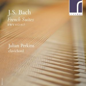 J.S. Bach: French Suites, BWV 812–817