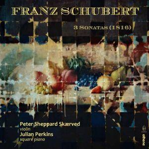 Franz Schubert: 3 violin sonatas NEW!