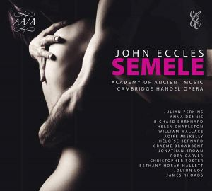 John Eccles: Semele - NEW!