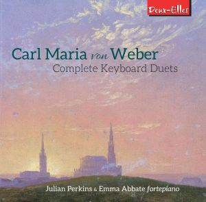 Carl Maria von Weber: Complete Keyboard Duets OUT JUNE 2020
